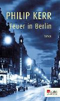Cover-Bild zu Kerr, Philip: Feuer in Berlin (eBook)