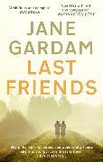 Cover-Bild zu Last Friends von Gardam, Jane