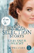 Cover-Bild zu Selection Storys - Liebe oder Pflicht von Cass, Kiera