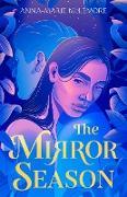 Cover-Bild zu The Mirror Season (eBook) von McLemore, Anna-Marie