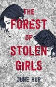 Cover-Bild zu The Forest of Stolen Girls (eBook) von Hur, June