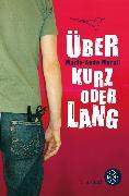 Cover-Bild zu Über kurz oder lang von Murail, Marie-Aude
