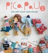 Cover-Bild zu Pica Pau und ihre neuen Häkelfreunde - Band 2 von Schenkel, Yan
