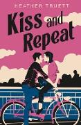 Cover-Bild zu Kiss and Repeat (eBook) von Truett, Heather
