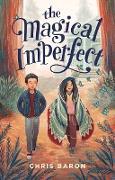 Cover-Bild zu The Magical Imperfect (eBook) von Baron, Chris