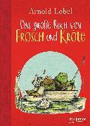 Cover-Bild zu Das große Buch von Frosch und Kröte von Lobel, Arnold