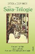 Cover-Bild zu Die Sara-Trilogie. 3 Bücher in einem Band von Hicks, Esther & Jerry