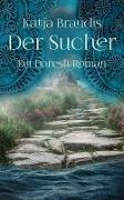 Cover-Bild zu Der Sucher (eBook) von Brandis, Katja