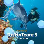 Cover-Bild zu Sharkys Welle - DelfinTeam 3 (Ungekürzt) (Audio Download) von Brandis, Katja