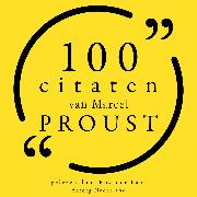 Cover-Bild zu 100 citaten van Marcel Proust (Audio Download) von Proust, Marcel
