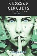 Cover-Bild zu Crossed Circuits: Sci-fi Short Stories - Volume IV