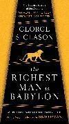 Cover-Bild zu Clason, George S.: The Richest Man in Babylon