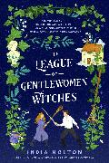 Cover-Bild zu Holton, India: The League of Gentlewomen Witches