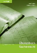 Cover-Bild zu Studer, Josef: Übungsbuch Sachenrecht