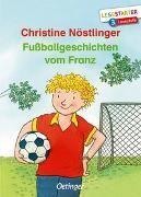 Cover-Bild zu Fußballgeschichten vom Franz von Nöstlinger, Christine