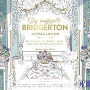 Cover-Bild zu Richard, Sara: Das inoffizielle Bridgerton-Ausmalbuch