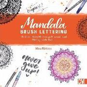 Cover-Bild zu Rötters, Nina: Mandala Brush Lettering