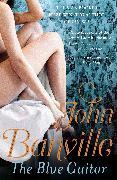 Cover-Bild zu Banville, John: The Blue Guitar (eBook)