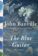 Cover-Bild zu Banville, John: Blue Guitar (eBook)