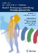 Cover-Bild zu Band 2: Bewegungsentwicklung und Bewegungskontrolle (eBook) von Hüter-Becker, Bd.