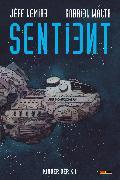 Cover-Bild zu Lemire, Jeff: Sentient - Kinder der K.I (eBook)