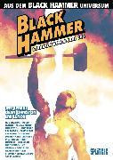 Cover-Bild zu Lemire, Jeff: Black Hammer: Straßen von Spiral City (eBook)
