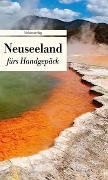 Cover-Bild zu Riemenschneider, Dieter (Hrsg.): Neuseeland fürs Handgepäck