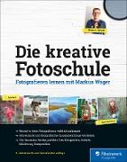 Cover-Bild zu Die kreative Fotoschule (eBook) von Wäger, Markus