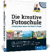 Cover-Bild zu Die kreative Fotoschule von Wäger, Markus