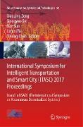 Cover-Bild zu Zeng, Xiaoqing (Hrsg.): International Symposium for Intelligent Transportation and Smart City (ITASC) 2017 Proceedings