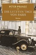 Cover-Bild zu Die letzten Tage von Paris (eBook) von Prange, Peter