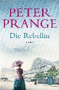 Cover-Bild zu Die Rebellin von Prange, Peter