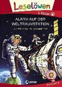 Cover-Bild zu Leselöwen 1. Klasse - Alarm auf der Weltraumstation
