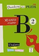 Cover-Bild zu Quaderni del PLIDA B2 - Nuovo esame / Übungsbuch von Alma Edizioni (Hrsg.)