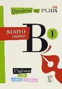 Cover-Bild zu Quaderni del PLIDA B1 - Nuovo esame / Übungsbuch von Alma Edizioni (Hrsg.)
