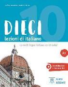 Cover-Bild zu Dieci A1. Dieci A1/Kurs- Arbeitsbuch mit DVD-ROM von Naddeo, Ciro Massimo