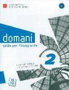 Cover-Bild zu domani 02. A2. Guida per l'insegnante - Lehrerhandbuch von Guastalla, Carlo