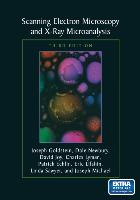 Cover-Bild zu Goldstein, Joseph: Scanning Electron Microscopy and X-ray Microanalysis