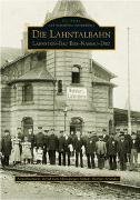 Cover-Bild zu Die Lahntalbahn von Arno Baumann