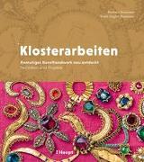 Cover-Bild zu Klosterarbeiten von Baumann, Barbara