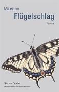 Cover-Bild zu Mit einem Flügelschlag von sprachwerk-studer Frau Barbara Studer Baumann