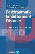 Cover-Bild zu The Posttraumatic Embitterment Disorder (eBook) von Linden, Michael