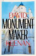 Cover-Bild zu Keenan, David: Monument Maker