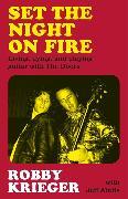 Cover-Bild zu Krieger, Robby: Set the Night on Fire