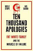 Cover-Bild zu Stripe, Adelle: Ten Thousand Apologies