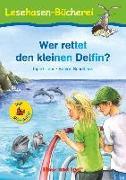 Cover-Bild zu Wer rettet den kleinen Delfin? / Silbenhilfe von Uebe, Ingrid