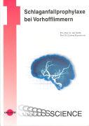 Cover-Bild zu Schlaganfallprophylaxe bei Vorhofflimmern von Steffel, Jan