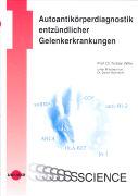 Cover-Bild zu Autoantikörperdiagnostik entzündlicher Gelenkerkrankungen von Witte, Torsten