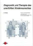 Cover-Bild zu Diagnostik und Therapie des unerfüllten Kinderwunsches von Keck, Christoph