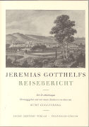 Cover-Bild zu Guggisberg, Kurt (Hrsg.): Jeremias Gotthelfs Reisebericht